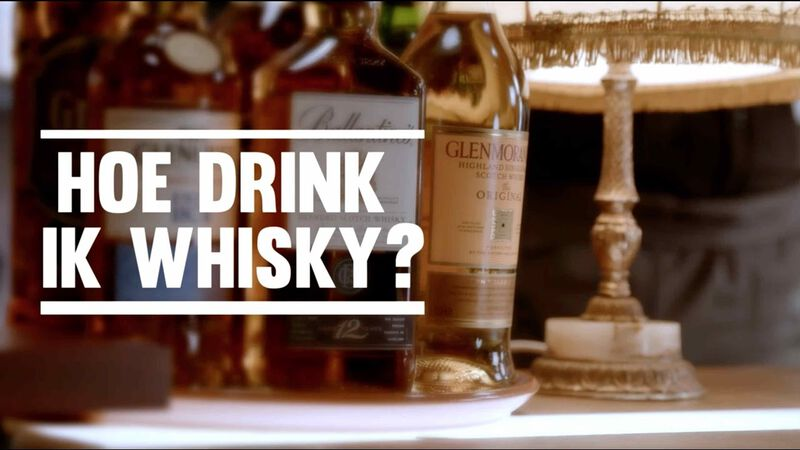 HOE DRINK JE WHISKY?
