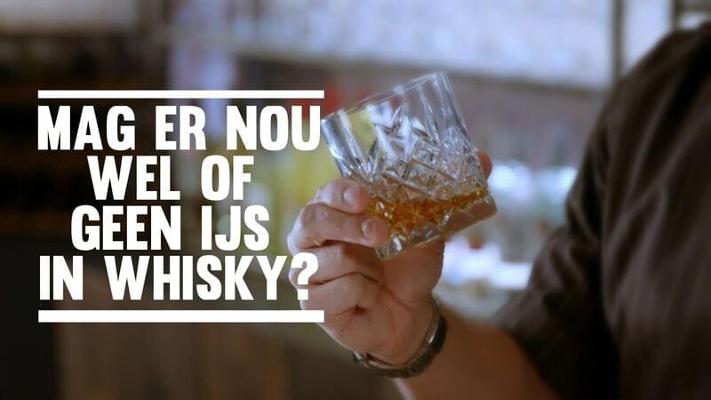 Mag er nou wel of geen ijs in whisky?